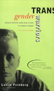 Leslie Feinberg: Transgender Warriors