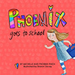 Michelle Finch / Phoenix Finch: Phoenix Goes to School
