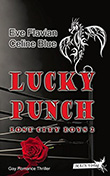 Eve Flavian / Celine Blue: Lucky Punch