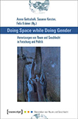 Anne Gottschalk / Susanne Kersten (Hg.): Doing Space While Doing Gender
