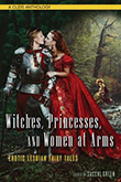 Sacchi Green (ed.): Witches, Princesses, Women At Arms