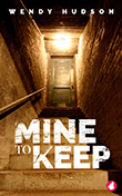 Wendy Hudson: Mine to Keep