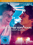 Simon Kaijser (R): Don´t Ever Wipe Tears Without Gloves