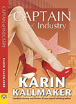 Karin Kallmaker: Captain of Industry