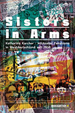 Katharina Karcher: Sisters in Arms