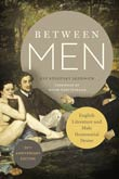 Eve Kosofsky Sedgwick: Between Men