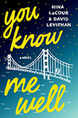 Nina LaCour and David Levithan: You Know Me Well