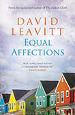 David Leavitt: Equal Affections