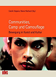 Rainer Marbach und Carolin Küppers (Hg.): Communities, Camp und Camouflage - € 24.67