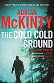 Adrian McKinty: The Cold Cold Ground