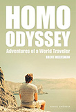 Brent Meersman: Homo Odyssey - Adventures of a World Traveler