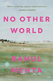 Rahul Mehta: No Other World