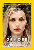 National Geographic: Ein Heft rund um Gender