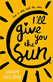 Jandy Nelson: I´ll Give You the Sun