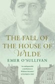 Emer O'Sullivan: The Fall of the House of Wilde