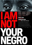 Raoul Peck (R): I Am Not Your Negro