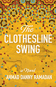 Ahmad Danny Ramadan: The Clothesline Swing