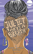 Gabby Rivera: Juliet Takes a Breath
