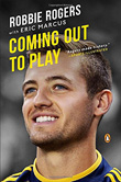 Robbie Rogers: Coming Out to Play