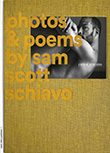 Sam Scott Schiavo: Carnal Remains - Photos & Poems