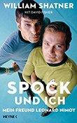 Wiliam Shatner und David Fisher: Spock und ich