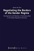 Adrian de Silva: Negotiating the Borders of the Gender Regime