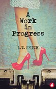 L. T. Smith: A Work in Progress