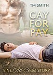 T.M. Smith: Gay for Pay