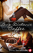 Emma Sterner-Radley: Long-Distance Coffee