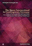 Christopher Sweetapple (ed.): The Queer Intersectional in Contemporary Germany