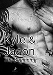 Andy D. Thomas: Kyle und Jason: The Beginning