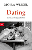 Moira Weigel: Dating