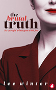 Lee Winter: The Brutal Truth
