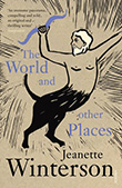 Jeanette Winterson: The World and Other Places