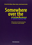 Kristof de Witte / Oliver Holz / Lotte Geunis (eds: Somewhere over the Rainbow