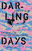 iO Tillett Wright: Darling Days