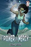 Fiona Zedde: The Power of Mercy (The Superheroine Collection)