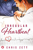 Chris Zett: Irregular Heartbeat