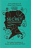 Emily Midorikawa / Emma Claire Sweeney: A Secret Sisterhood
