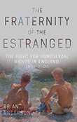 Brian Anderson: The Fraternity of the Estranged