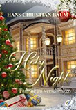 Hans Christian Baum: Holy Night – Familie zu verschenken