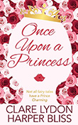 Harper Bliss: Once Upon a Princess