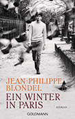 Jean-Philippe Blondel: Ein Winter in Paris
