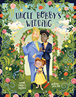 Sarah S. Brannen / Lucia Soto: Uncle Bobby´s Wedding