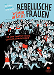 Marta Breen: Rebellische Frauen - Women in Battle
