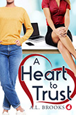 A.L. Brooks: A Heart to Trust