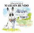 Marlon Bundo: A Day in the Life of Marlon Bundo