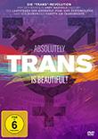 Stéphanie Cabret / Claire Duguet (R): Trans Is Beautiful - Absolutely Trans