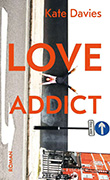 Kate Davies: Love Addict