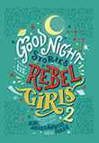 Elena Favilli / Francesca Cavallo: Good Night Stories for Rebel Girls - Bd. 2